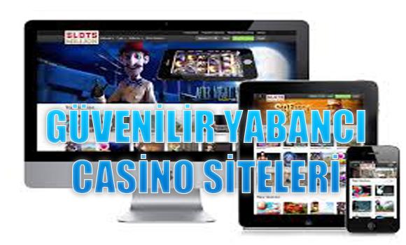 güvenilir yabancı casino siteleri, yabancı casino siteleri, En iyi casino siteleri