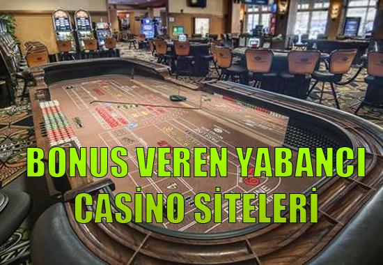bonus veren yabancı casino siteleri, Güvenilir bonus veren casino siteleri, Bonus veren Avrupa casino siteleri