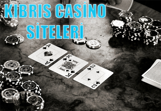 Kıbrıs casino siteleri, Güvenilir Kıbrıs siteleri, En güvenilir Kıbrıs casino siteleri